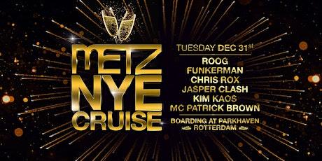 METZ NYE Cruise tickets