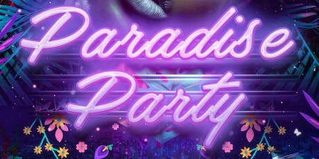PARADISE PARTY tickets