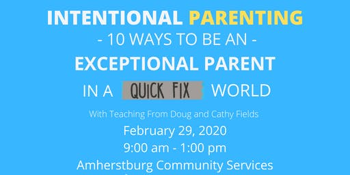 Intentional Parenting Seminar Sponsored by The Gathering Amherstburg
