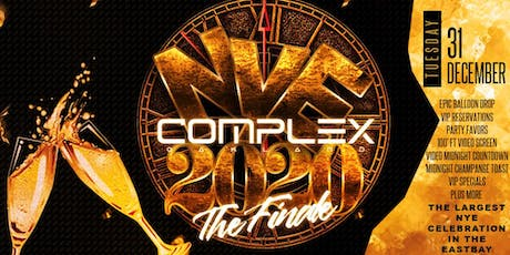 "COMPLEX OAKLAND NYE 2020 "" THE FINALE"" : FREE W/ RSVP TIL 12AM tickets"