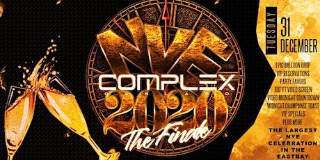 "COMPLEX OAKLAND NYE 2020 "" THE FINALE"" : FREE W/ RSVP TIL 12AM tickets"