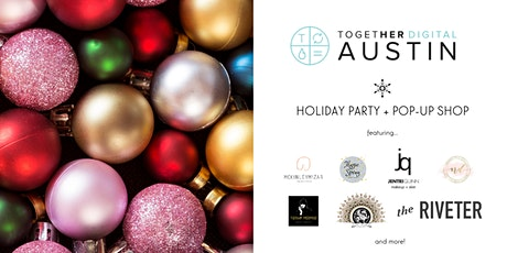 Together Digital Austin December Members +1 Meetup: Holiday Party  tickets