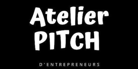 Atelier PITCH d'entrepreneurs billets