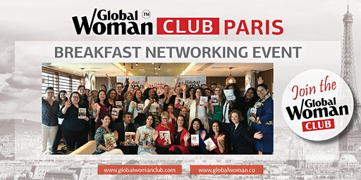 GLOBAL WOMAN CLUB PARIS: BUSINESS NETWORKING BREAKFAST - JANUARY