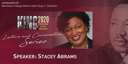 King 2020 Lecture and Conversation Series with Stacey Abrams