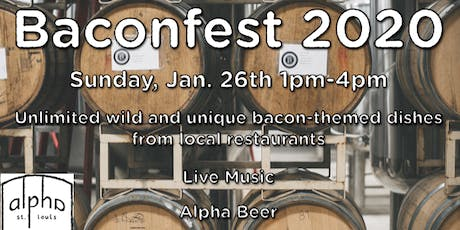 Alpha Brewing Baconfest 2020 tickets