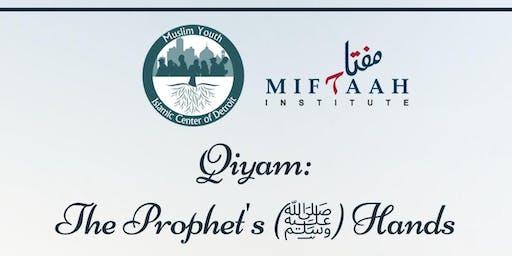 Qiyam: The Prophet's (PBUH) Hands w/ Sh. Abdullah Waheed