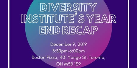 Diversity Institute Year End Recap tickets
