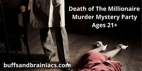 Murder of a Millionaire -Mystery Party & Cocktails  tickets