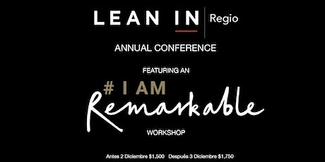 Lean In Regio Annual Conference Featuring Google's #IamRemarkable entradas