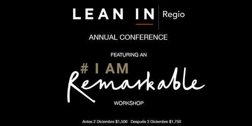 Lean In Regio Annual Conference Featuring Google's #IamRemarkable