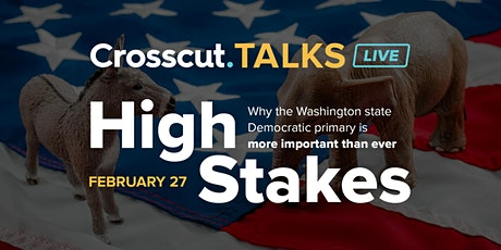 High Stakes: Why the Washington State Democratic Primary Is More Important Than Ever tickets