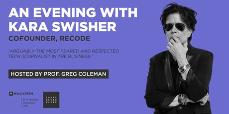 An Evening with Kara Swisher, Journalist &  Co-founder, Recode tickets