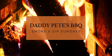 Daddy Pete's BBQ Smoke & Sip Sunday December 13, 2020 tickets