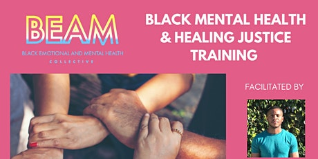 Black Mental Health & Healing Justice - Peer Support Training tickets