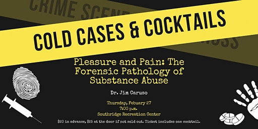 Cold Cases & Cocktails: The Forensic Pathology of Substance Abuse