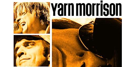Yarn presents 'Yarn Morrison'