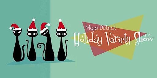 Holiday Mojo Variety Show