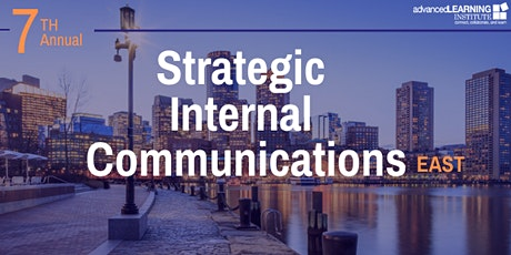 7th Annual Strategic Internal Communications--East tickets