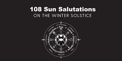 108 Sun Salutations for the Winter Solstice