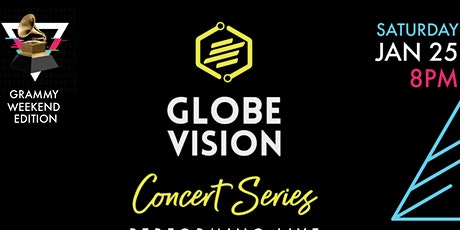 GlobeVision: Concert Series (Grammy Weekend Edition 2020) tickets