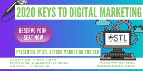 2020 Keys To Digital Marketing & Search Engine Optimization (SEO) Success tickets