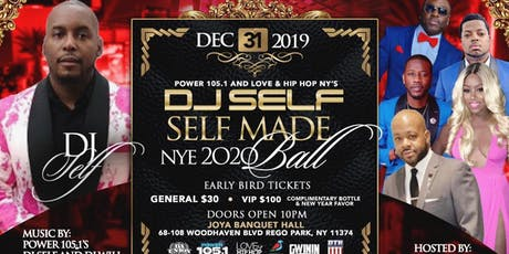 "DJ SELF'S ""SELF MADE"" NYE BALL tickets"