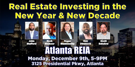 Atlanta REIA: Real Estate Investing in the New Year & New Decade