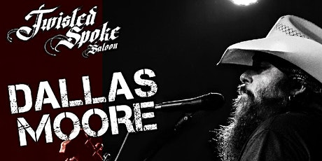 Dallas Moore wsg/ Matt Miller Band. tickets