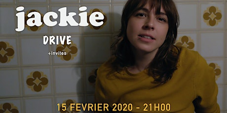 Jackie & Drive +invites tickets