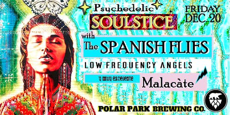 Psychedelic Soulstice:  the Spanish Flies, Malacàte & LFA tickets
