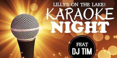 Karaoke Dj Tim at Lillys on the Lake