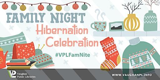 Family Night: Hibernation Celebration