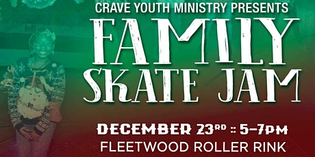 CRAVE Youth Ministry - Family Skate Jam tickets