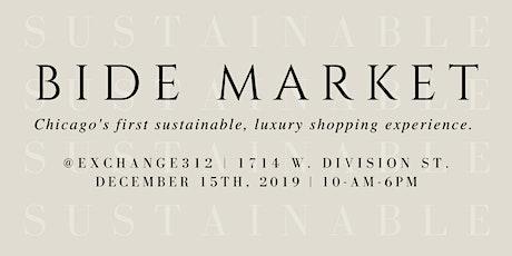 BIDE Holiday Market   Dec 15, 2019 in Chicago tickets