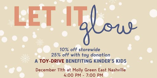 Let it Glow-A toy-drive benefiting Kinder's Kids