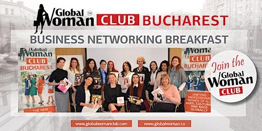 GLOBAL WOMAN CLUB BUCHAREST: BUSINESS NETWORKING BREAKFAST - FEBRUARY