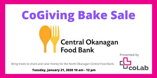 coLab coGiving Bake Sale - Donations for Central Okanagan Food Bank