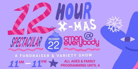 12-Hour XMAS Spectacular: A Benefit for Community Access  tickets