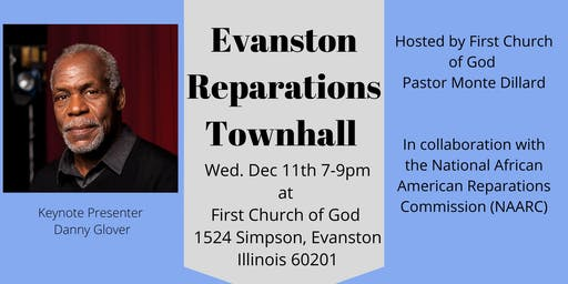 Evanston Reparations Initiative Town Hall - Keynote Danny Glover