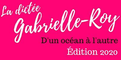 Copie de La dictée Gabrielle-Roy 2020 (Florianópolis)