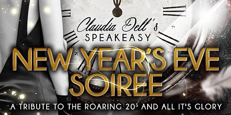 Claudia  Dell's Speakeasy New Year's Eve Soiree tickets