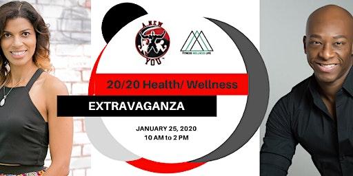 HEALTH / WELLNESS EXTRAVAGANZA