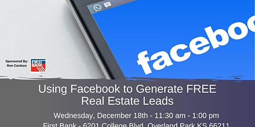 Using Facebook to Generate Free Real Estate Leads