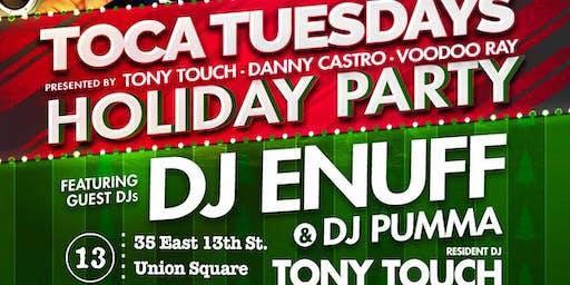 December 17: Toca Tuesdays Classic NYC Hip Hop Party - HOLIDAY JAM - with DJ Enuff, DJ Pumma & Resident DJ Tony Touch