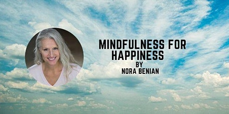Mindfulness for Happiness tickets