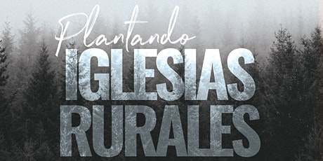Plantando Iglesias Rurales tickets