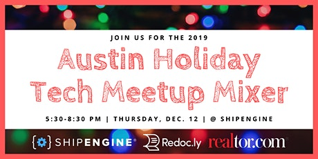 The Austin Holiday Tech Meetup Mixer tickets