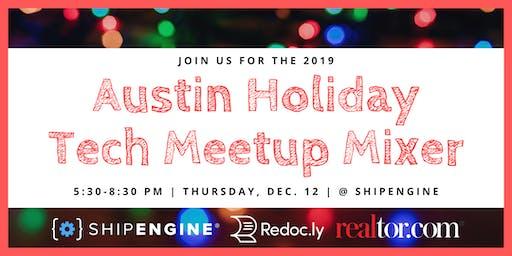 The Austin Holiday Tech Meetup Mixer