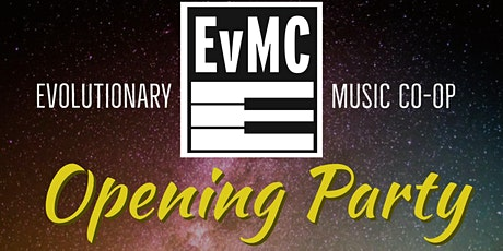 Evolutionary Music Co-operative: Opening Party tickets